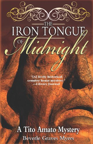 The Iron Tongue of Midnight: A Tito Amato Mystery (Tito Amato Series Book 4) - Singer Iron Press