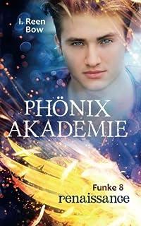 Phönixakademie - Funke 8: Renaissance (Fantasy-Serie)