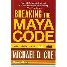 Amazon mayan ancient civilizations books breaking the maya code third edition fandeluxe Gallery