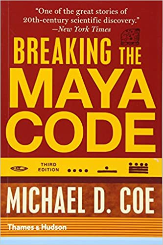 Amazon breaking the maya code third edition 9780500289556 breaking the maya code third edition third edition fandeluxe Choice Image