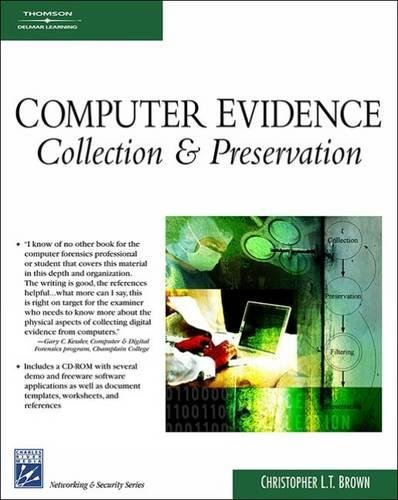 Computer Evidence: Collection & Preservation (Networking Series)