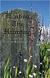 Hunting the Haunting, Joann Muszynski, 057802389X
