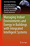 img - for Managing Indoor Environments and Energy in Buildings with Integrated Intelligent Systems (Green Energy and Technology) book / textbook / text book