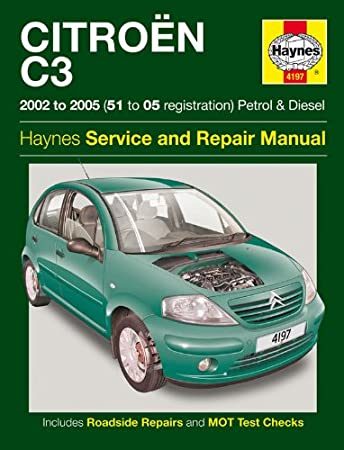 haynes car manual book for citroen c3 petrol diesel 2002 2009 rh amazon co uk C3 Citroen Manualrozmery Citroen C3 1.4 HDI