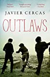 Front cover for the book Outlaws by Javier Cercas