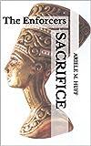 Sacrifice: The Enforcers