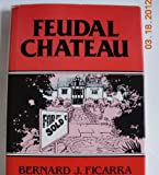 Feudal Chateau, Bernard J. Ficarra, 0533084474