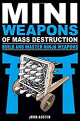 Mini Weapons of Mass Destruction: Build and Master Ninja Weapons Paperback