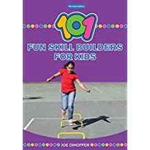 101 Fun Skill Builders for Kids (Revised Edition)