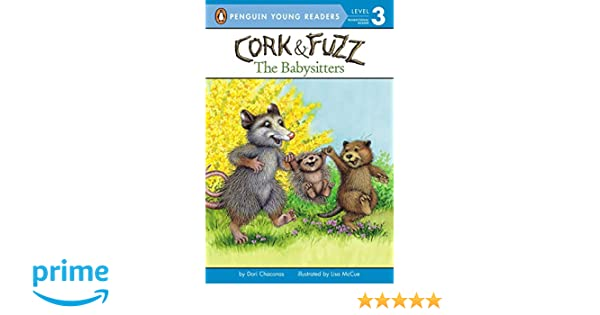 The Babysitters (Cork and Fuzz)