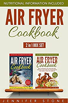 Air Fryer Cookbook Box Set (2 in 1): Best Everyday Air Fryer Recipes That Make Your Life Simpler by [Stone, Jennifer]