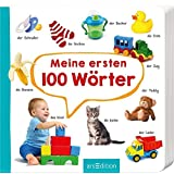 Meine ersten 100 Wörter: Foto-Wörterbuch