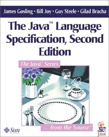 Bracha Guy - JavaTM Language Specification (2nd Edition) 2nd edition by Gosling, James; Joy, Bill; Steele, Guy; Bracha, Gilad published by Prentice Hall Paperback