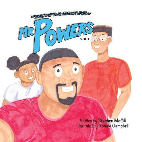 The Electrifying Adventures of Mr. Powers: Vol. 1 (Dusty)