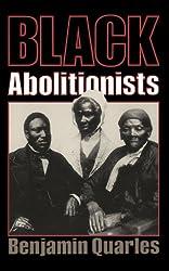 Black Abolitionists (Da Capo Paperback)