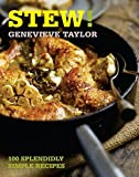 Stew!: 100 splendidly simple recipes (100 Great Recipes)