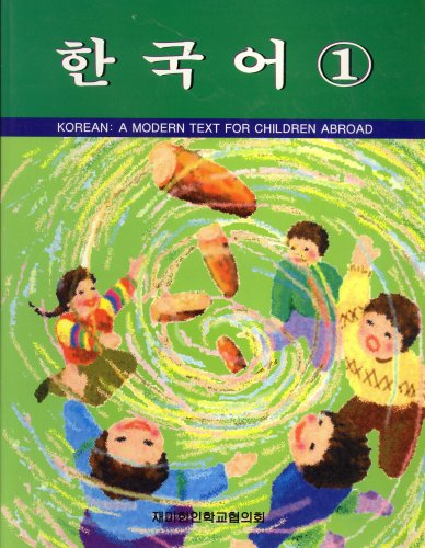 Korean: A Modern Text for Children Abroad