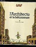 L'Architecte et la bétonneuse