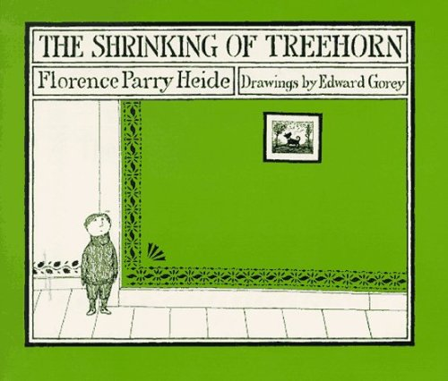 The Shrinking of Treehorn by Florence Parry Heide (1992-10-01)