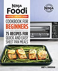 The Ninja® Foodi™ Digital Air Fry Oven made easy―your official guide to getting started              The Ninja Foodi Digital Air Fry Oven―the oven that crisps and flips up and away―is here, and there's never been a simpler way...