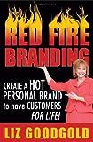 Red Fire Branding, Liz Goodgold, 1600052045
