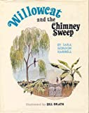 Willowcat and the Chimney Sweep, Sara G. Harrell, 093194807X