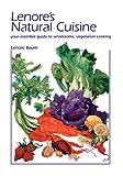Lenore's Natural Cuisine, Lenore Y. Baum, 0967462738