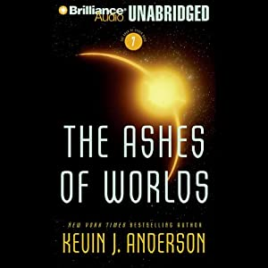 The Ashes of Worlds Audiobook