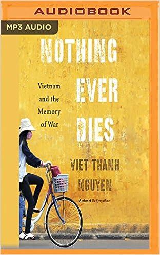 Nothing ever dies vietnam and the memory of war viet thanh nothing ever dies vietnam and the memory of war viet thanh nguyen p j ochlan 9781536649482 amazon books fandeluxe Gallery