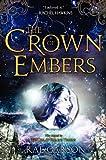 """The Crown of Embers"" av Rae Carson"