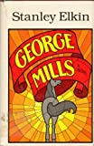 img - for George Mills 1ST Edition book / textbook / text book