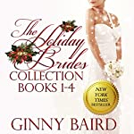 The Holiday Brides Collection: Holiday Brides Series, Books 1-4 | Ginny Baird
