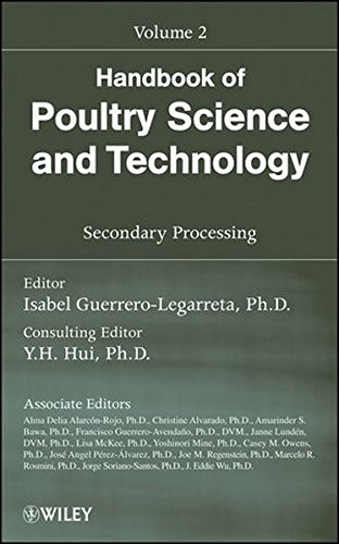 Handbook of Poultry Science and Technology, Secondary Processing (Volume 2)