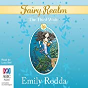 The Third Wish: Fairy Realm, Book 3 | Emily Rodda