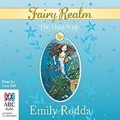 The Third Wish: Fairy Realm, Book 3 | Emily Rodda