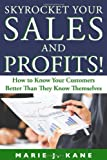 Skyrocket Your Sales and Profits!, Marie J. Kane, 0976257971