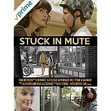 Stuck In Mute