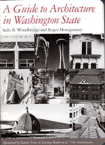 A Guide to Architecture in Washington State: An Environmental Perspective