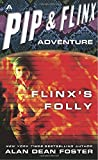 Flinx's Folly (Adventures of Pip & Flinx)