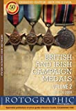 British and Irish Campaign Medals: 1899 to 2009 v. 2