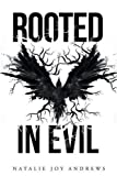 img - for Rooted in Evil book / textbook / text book