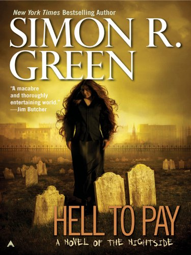 Hell to Pay (Nightside Series Book 7)
