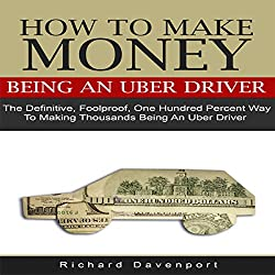 How to Make Money Being an Uber Driver