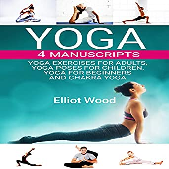 Amazon.com: Yoga 4 Manuscripts: Yoga Exercises for Adults ...