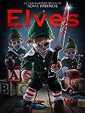 51NrCWK3TmL. SL160  - Elves (Movie Review)