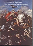 img - for La Leyenda De Alejandro. Mito, HistoriografI book / textbook / text book