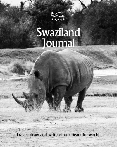 Swaziland Journal: Travel and Write of our Beautiful World (Swaziland Travel Books) (Volume 1)