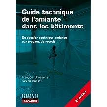 Guide Technique de l'Amiante Dans les Bâtiments 2e Éd.