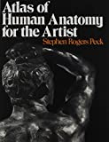 img - for Atlas of Human Anatomy for the Artist by Stephen Rogers Peck (1951-05-03) book / textbook / text book