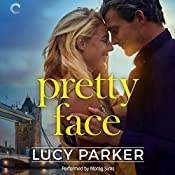 Pretty Face: London Celebrities, Book 2 | Lucy Parker